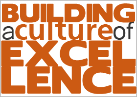 Building a Culture of Excelence