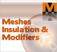 Meshes, Insulation & Modifiers
