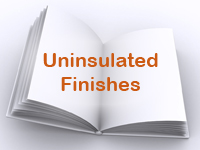 Uninsulated Finishes